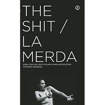 De Shit / La Merda door Cristian Ceresoli - 9781849434102 boek