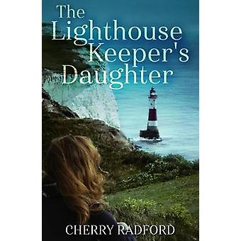 The Lighthouse Keeper's Daughter by Cherry Radford - 9781911583646 Bo