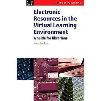 Ressources électroniques dans l'environnement d'apprentissage virtuel - un Guide pour