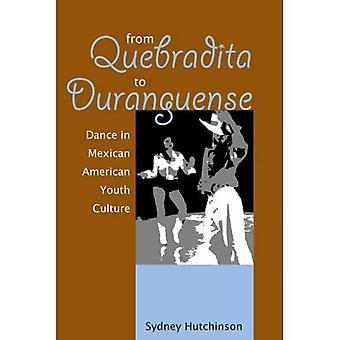 Van Quebradita tot Duranguense: Dance in Mexicaanse Amerikaanse jeugdcultuur