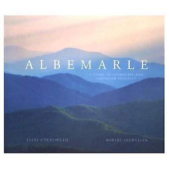 Albemarle: En historie om landskap og amerikansk identitet