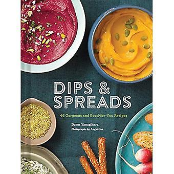 Dips & Spreads: 45 wunderschöne und gut für Sie Rezepte