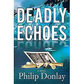 Deadly Echoes (Donovan Nash Thrillers)