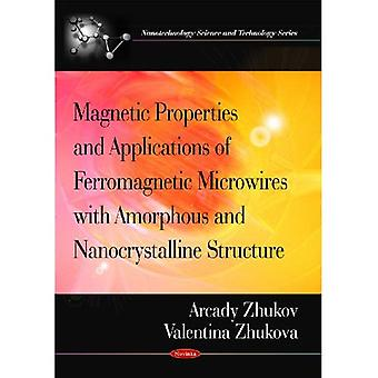 Magnetic Properties and Applications of Ferromagnetic Microwires with Amorphous and Nanocrystalline Structure