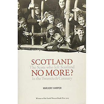 Skottland nr mer? Skottarna som lämnade Skottland under 1900-talet