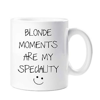 Blonde Moments Are My Speciality Mug