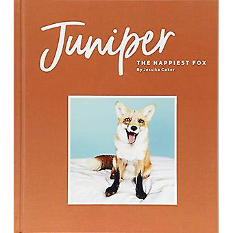 Juniper - den lykkeligste Fox af Gunleiv Coker - 9781452167602 bog