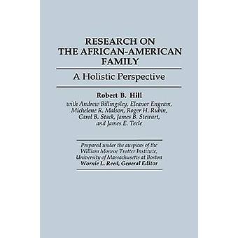 Forskning i AfricanAmerican familie et holistisk perspektiv af Hill & Robert B.