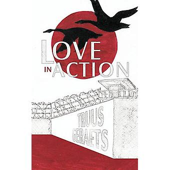 Love in Action by Truus Geraets