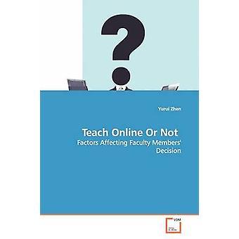 Enseñar en línea o no por Zhen & Yurui