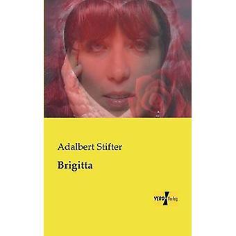 Brigitta de Stifter & Adalbert