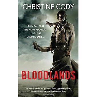 Bloodlands by Christine Cody - 9780441020621 Book