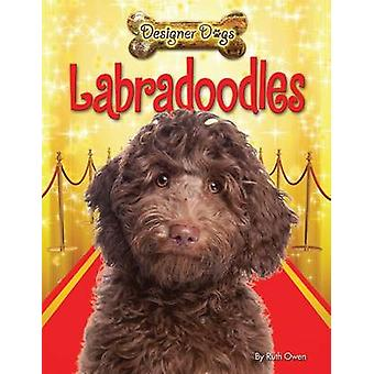 Labradoodles by Ruth Owen - 9781448878574 Book
