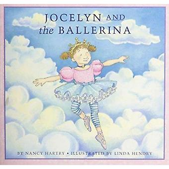 Jocelyn and the Ballerina by Nancy Hartry - 9781550418033 Book