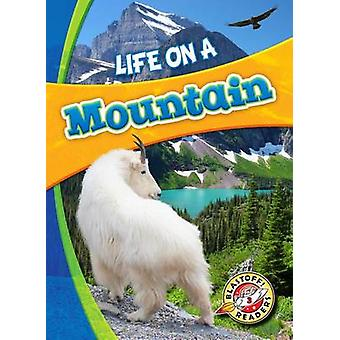 Life on a Mountain by Laura Hamilton Waxman - Laura Hamilton Waxman -