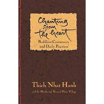 Chanting from the Heart - Buddhist Ceremonies - Verses - and Daily Pra