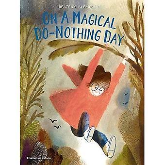 In una giornata non fanno nulla di magica