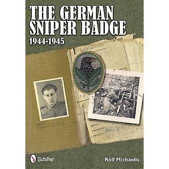 German Sniper Badge 19441945 by Rolf Michaelis