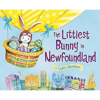 The Littlest Bunny in Newfoundland by Lily Jacobs - 9781492633525 Book
