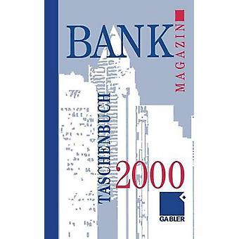 Bank Magazin Taschenbuch 2000 por Gabler Wiesbaden