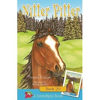 Nitter Pitter (Serendipity Series)