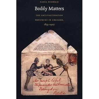 Bodily Matters by Nadja Durbach