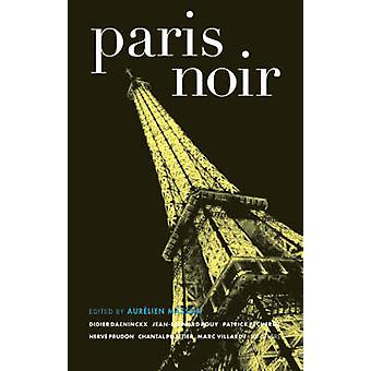 Paris Noir by Aurelien Masson - 9781933354637 Book