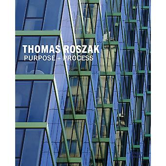 Thomas Roszak formål prosess av Thomas Roszak