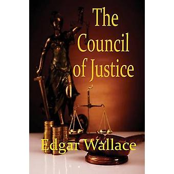 The Council of Justice by Wallace & Edgar