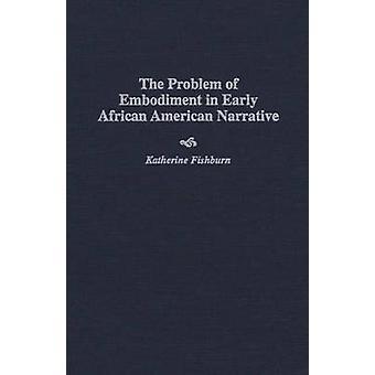 Probleem van belichaming in Vroege Afrikaanse Amerikaanse Verhaal door Fishburn & Katherine
