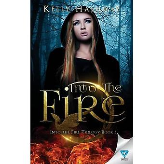 Into The Fire by Hashway & Kelly