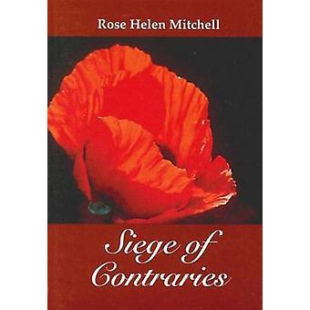 Belägring av contraries av Rose Helen Mitchell