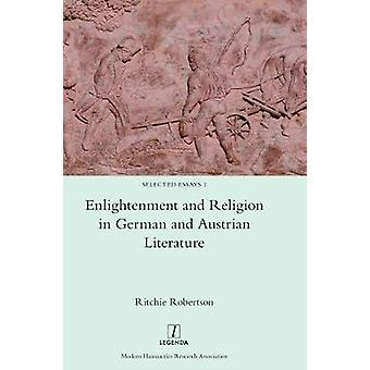 Enlightenment and Religion in German and Austrian Literature by Robertson & Ritchie