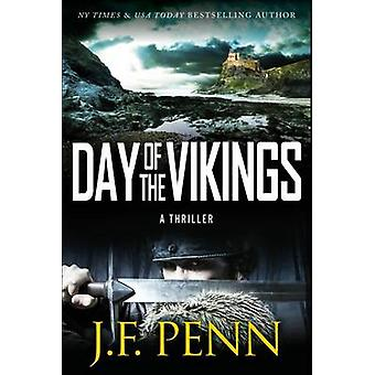 Day of the Vikings by Penn & J. F.