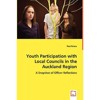 Youth Participation with Local Councils in the Auckland Region by Peteru & Paul