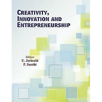 Creativity Innovation and Entrepreneurship by Jerinabi & U.