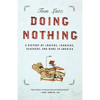 Doing Nothing by Lutz & Tom
