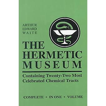 Hermetic Museum by Arthur Edward Waite - 9780877289289 Book