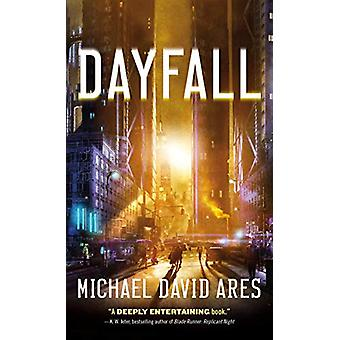 Dayfall by Michael David Ares - 9781250208521 Book