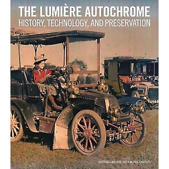 The Lumiere Autochrome - History - Technology - and Preservation by Be