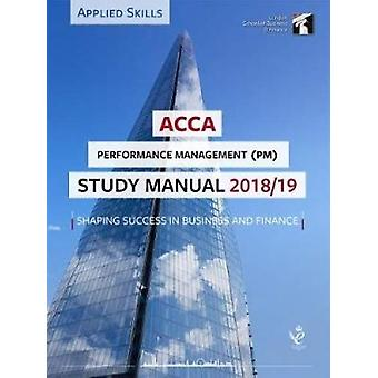 ACCA Performance Management Study Manual 2018-19 - For Exams until Jun