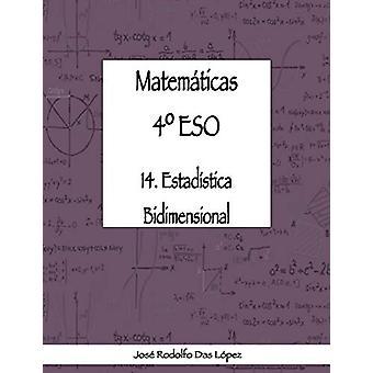 Matem+ticas 41/4 Eso - 14. Estad'stica Bidimensional by Jose Rodolfo