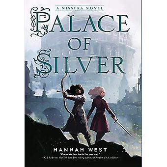 Palace of Silver - A Nissera Novel by Hannah West - 9780823444434 Book