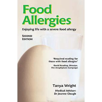 Food Allergies (2nd Revised edition) by Tanya Wright - Joanne Clough