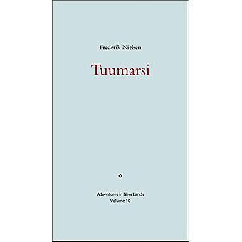 Tuumarsi by Frederik Nielsen - 9780996193832 Book