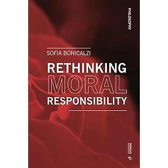 Heroverweging van morele verantwoordelijkheid door Sofia Bonicalzi