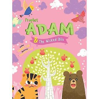 Prophet Adam and Wicked Iblis Activity Book by Saadah Taib - 97808603