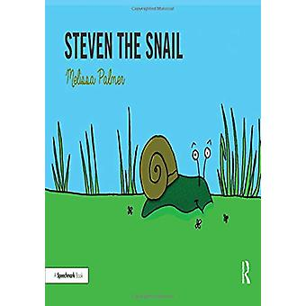 Steven the Snail by Melissa Palmer - 9780367185367 Book