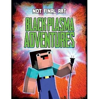Black Plasma Adventures - Independent and unofficial by Mark Clapham -
