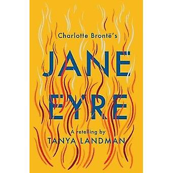 Jane Eyre - A Retelling by Tanya Landman - 9781781129128 Book